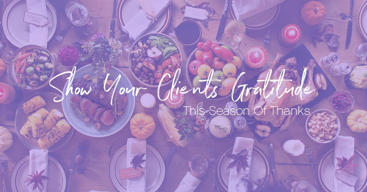 Show your clients gratitude