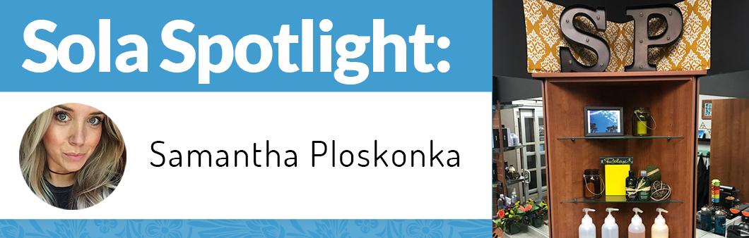 My Journey Through Sola Salons: Samantha Ploskonka image