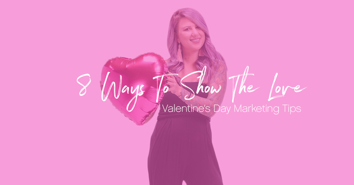 8 ways to show the love