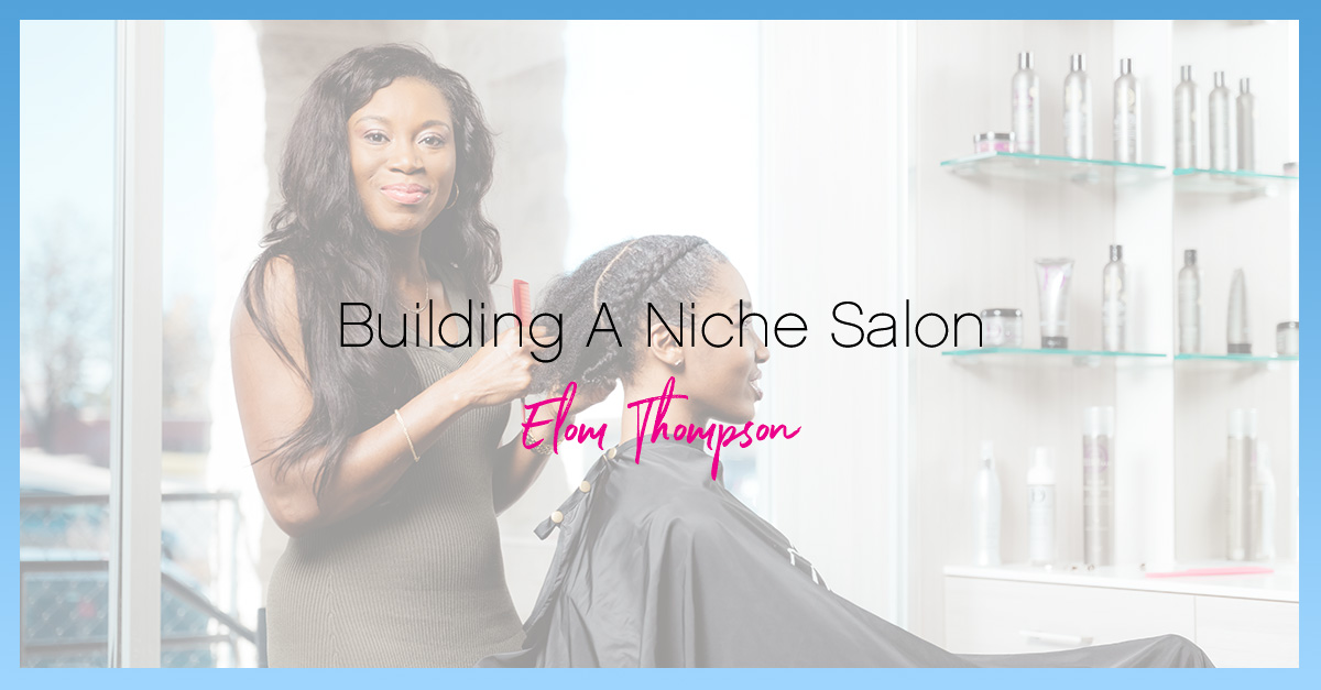 Building a niche salon