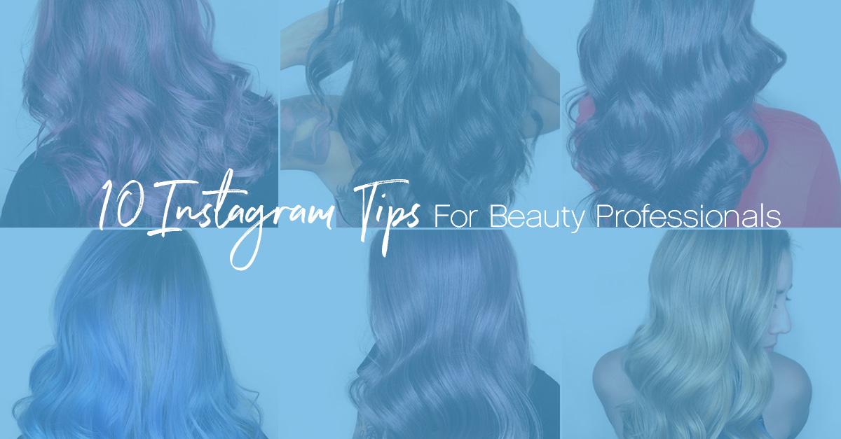 10 instagram tips beauty professionals
