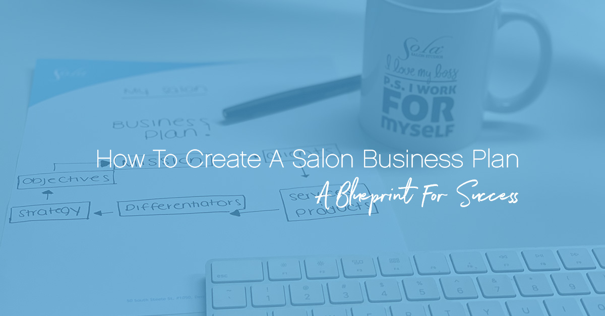 How To Create A Salon Business Plan: A Blueprint For Success image