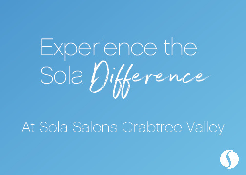 Experience the Sola difference at Sola Salons crabtree valley